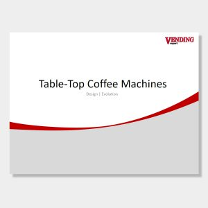 Vending Report Table-Top-Coffee-Machines Evolution Vending Report
